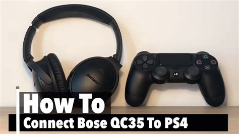 How To Use Bose QC35 (and Bose 700) on PS4 With Microphone